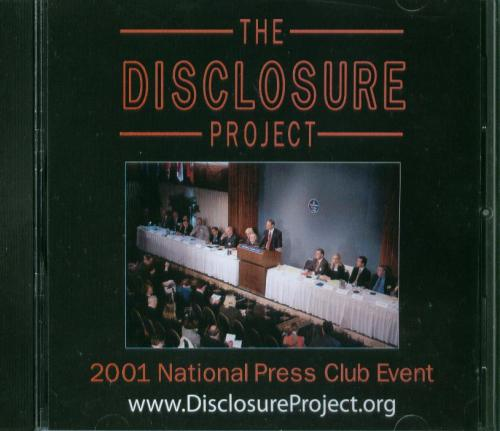 THE DISCLOSURE PROJECT - 2001 National Press Club Event