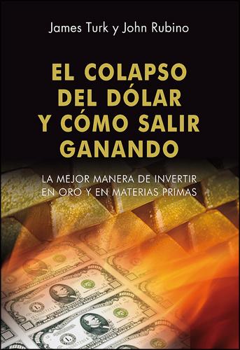 120926 Portada El colapso del dolar.pmd