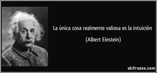 frase-la-unica-cosa-realmente-valiosa-es-la-intuicion-albert-einstein-110230