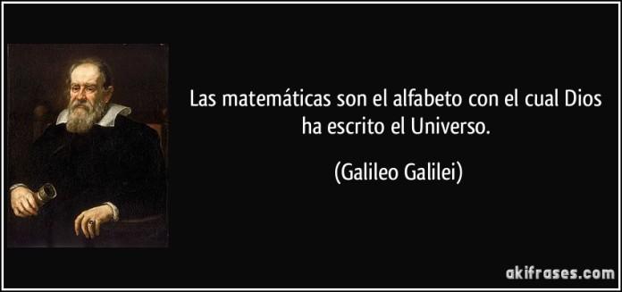 frase-las-matematicas-son-el-alfabeto-con-el-cual-dios-ha-escrito-el-universo-galileo-galilei-137087