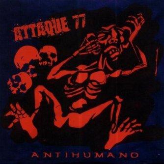 ATTAQUE 77 ANTIHUMANO
