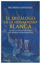 el-decalogo-de-la-hermandad-blanca-9788492545933