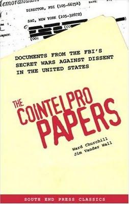THE COINTELPRO PAPERS Guerra Secreta Contra Opiniones Diferentes En Estados Unidos
