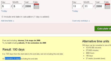 6 meses y seis días desde 5 mayo 2000 hasta 11 de noviembre del 2000