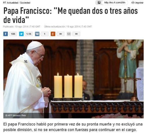 papa francisco me quedan dos tres años vida