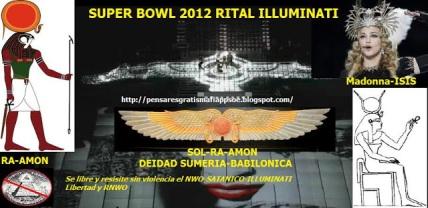 SUPER BOWL-2012-ritual illuminati-deidades-ra-amon-dios-solar-prebabilonico-egipcio-sumerio-annunaki-simbologia-illuminati-mason33-masoneria-piramides-madona