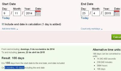 166 dias o 5 meses y 15 dias 9N a 23 abril 2015