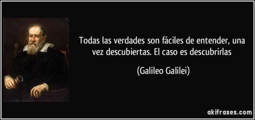 frase-todas-las-verdades-son-faciles-de-entender-una-vez-descubiertas-el-caso-es-descubrirlas-galileo-galilei-112629