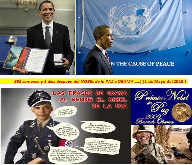 333 semanas y 3 dias despues del nobel de la paz es el 1-05-16