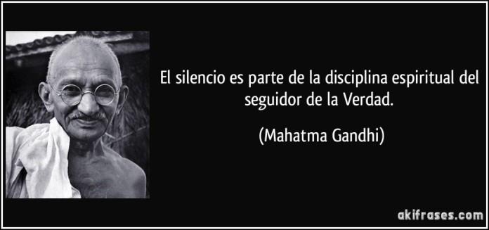frase-el-silencio-es-parte-de-la-disciplina-espiritual-del-seguidor-de-la-verdad-mahatma-gandhi-112795