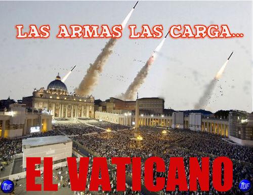 las armas las carga vaticano
