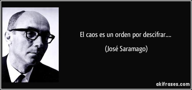 frase-el-caos-es-un-orden-por-descifrar-jose-saramago-129397