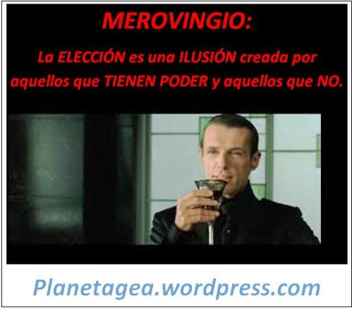 MEROVINGIO ELECCION PODER ILUSION