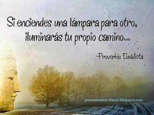 proverbio-buddista-si-enciendes-una-lampara-para-otro-iluminaras-tu-propio-camino